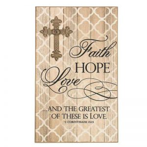 Faith, Hope, Love Wall Plaque